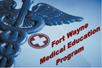 5-Fort Wayne Medical Education Program